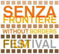 AL VIA IL FILM FESTIVAL SENZA FRONTIERE – WITHOUT BORDERS
