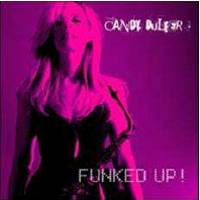 CANDY DULFER - FUNKED UP! & CHILLED OUT FUNKED UP!