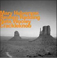 MARY HALVORSON - CRACKLEKNOB